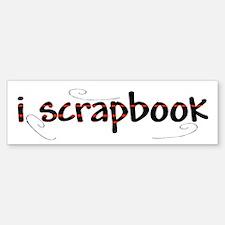 I Scrapbook Bumper Bumper Bumper Sticker