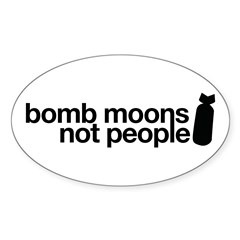 Bomb Moons Not People Oval Sticker (10 pk)