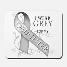 I Wear Grey for my Daughter Mousepad