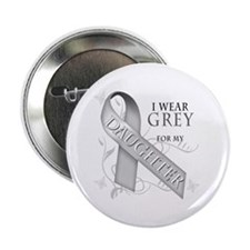 "I Wear Grey for my Daughter 2.25"" Button"