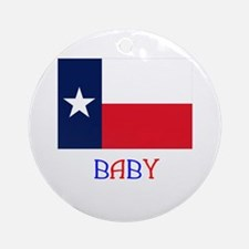 Texas Baby Ornament (Round)