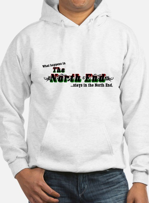 What Happens in the North End Hoodie