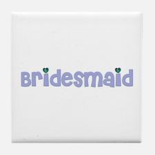 Bridesmaids Tile Coaster