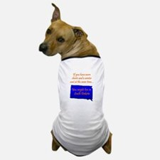 You're Wearing What? Dog T-Shirt