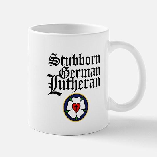 Stubborn German Lutheran Mug