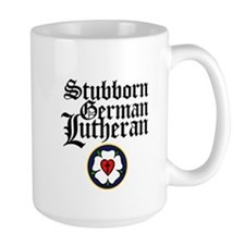 Stubborn German Lutheran Coffee Mug