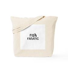 FISH FANATIC Tote Bag