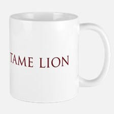 Not a Tame Lion w/Text Mug
