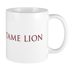 Not a Tame Lion w/Text Small Mug