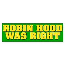 Robin Hood Was Right Bumper Car Sticker
