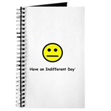 Have an Indifferent Day Journal