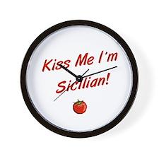 Kiss Me I'm Sicilian Wall Clock