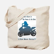 If You Cant Ride It Tote Bag