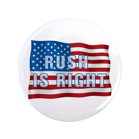 """Rush Is Right 3.5"""" Button"""