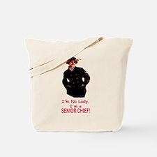 Lady? No, Senior Chief Tote Bag