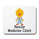 Family Medicine Chick Mousepad
