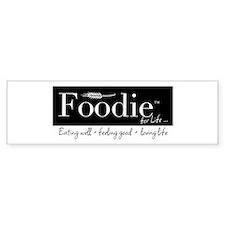 Foodie Bumper Bumper Sticker
