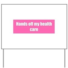 Hands off my health care