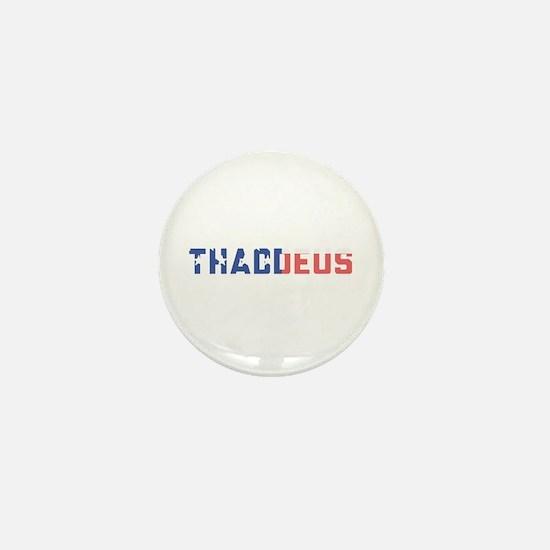 Thaddeus Mini Button
