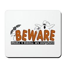 BEWARE Halloween Mousepad