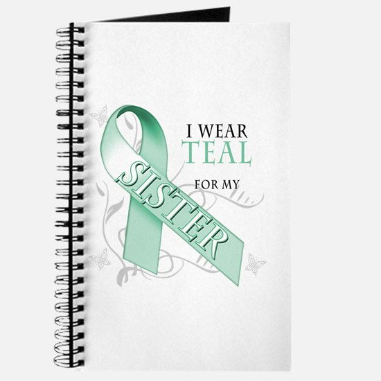 I Wear Teal for my Sister Journal