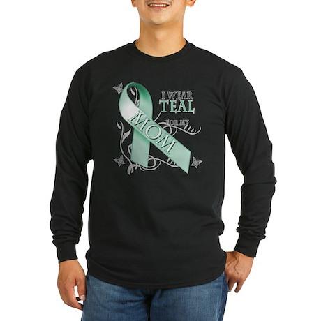 I Wear Teal for my Mom Long Sleeve Dark T-Shirt