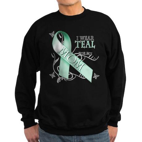 I Wear Teal for my Mom Sweatshirt (dark)