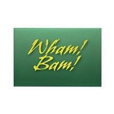 Wham! Bam! Rectangle Magnet