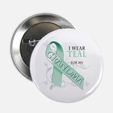 """I Wear Teal for my Grandma 2.25"""" Button"""