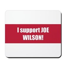 I support JOE WILSON!