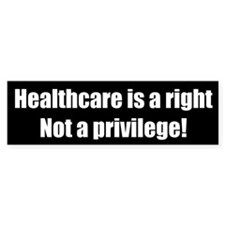 Healthcare is a right Not a privilege!
