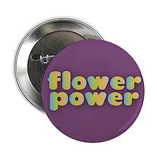 "Flower Power 2.25"" Button"