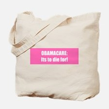 OBAMACARE: Its to die for!