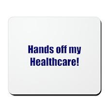 Hands off my Healthcare!