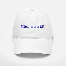 MRS. ETHIER Baseball Baseball Cap