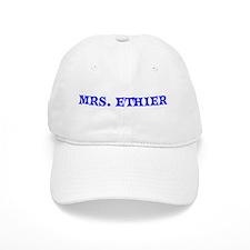 MRS. ETHIER Baseball Cap