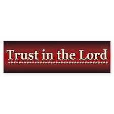 Trust in the Lord - Bumper Bumper Sticker