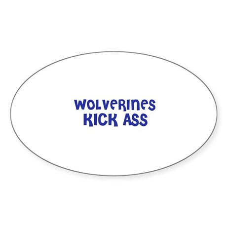 Wolverines Kick Ass Oval Sticker