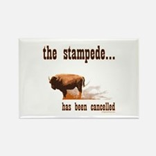 Stampede has been cancelled buffalo Rectangle Magn
