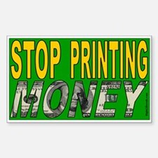 Stop Printing Money (sticker)
