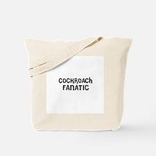 COCKROACH FANATIC Tote Bag