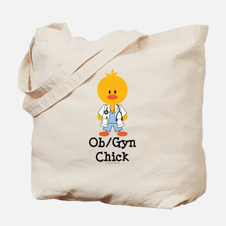 OB/GYN Chick Tote Bag