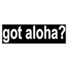 Got Aloha Bumper Bumper Sticker