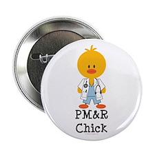 "PM&R Chick 2.25"" Button"