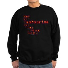 Mr Tambourine Man/Dylan Sweatshirt