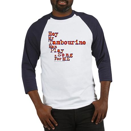 Mr Tambourine Man/Dylan Baseball Jersey