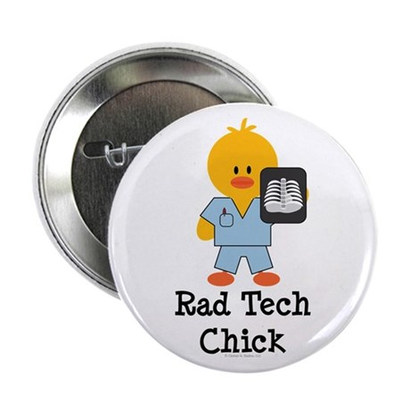"Rad Tech Chick 2.25"" Button"
