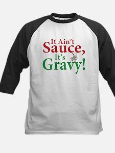 It ain't sauce it's gravy Kids Baseball Jersey