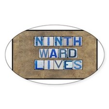Ninth Ward Lives Oval Decal