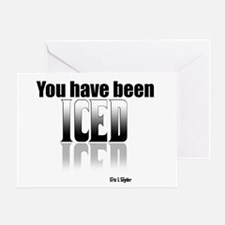 You have been Iced Greeting Card